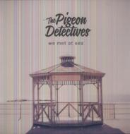 Pigeon Detectives/We Met At Sea