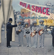Out-a-space -The Spotnicks In London
