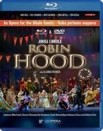 歌劇『ロビン・フッド』全曲 ヘイスカネン演出、M.フランク&フィンランド国立歌劇場、ルサネン、サルミネン、他(2011 ステレオ)