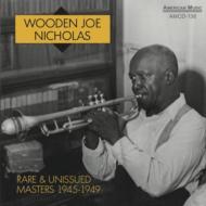 Rare & Unissue Masters 1945-1949
