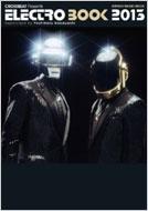 CROSSBEAT Presents エレクトロ・ブック 2013 シンコーミュージックムック