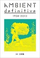 AMBIENT definitive 1958-2013