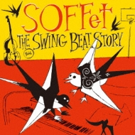 The Swing Beat Story (+DVD)【初回限定盤】