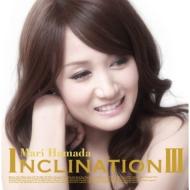 INCLINATION III (+DVD)�y�ʏ�Ձz