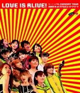 LOVE IS ALIVE! モーニング娘。CONCERT TOUR 2002春 at さいたまスーパーアリーナ