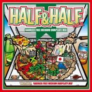 HALF&HALF MIX Vol.2 -MEDIUM DUBPLATE MIX-