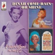 Dinah Come Rain Or Shine