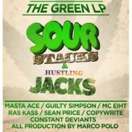 Green Lp: Sour Stacks & Hustling Jacks
