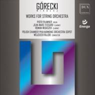 弦楽合奏のための作品集 ライスキ&ポーランド室内フィル