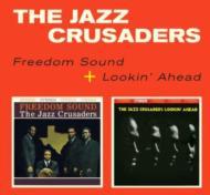 Freedom Sound / Lookin Ahead