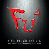 Fu4: Fahrenheit Underbelly IV