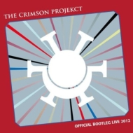 Crimson Projekct/Official Bootleg Live 2012