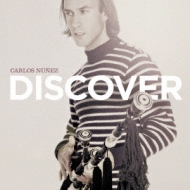 Discover: ベスト オブ カルロス ヌニェス