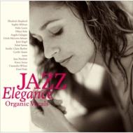 ローチケHMVVarious/Jazz Elegance: Organic Vocals