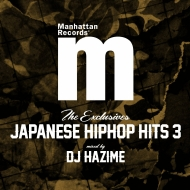 THE EXCLUSIVES JAPANESE HIPHOP HITS 3 mixed by DJ HAZIME