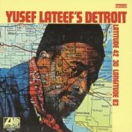 Yusef Lateef's Detroit: Latitude 42-30' -longitude 83