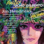 Saludo! Joao Gilberto: ジャイヴ サンバ ・ジョアン ジルベルトに捧ぐ