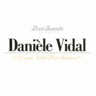 Daniele Vidal: Best Selection