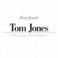 Tom Jones: Best Selection