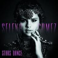 HMV&BOOKS onlineSelena Gomez/Stars Dance (Dled)