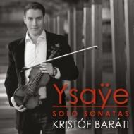 無伴奏ヴァイオリン・ソナタ全曲 クリストフ・バラティ