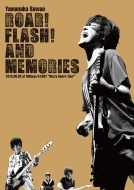 "ROAR! FLASH! AND MEMORIES  2013.06.02 at Shibuya O-EAST ""Buzzy Roars Tour"""