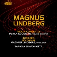 ヴァイオリン協奏曲、ジュビリーズ、スーヴェニール ペッカ・クーシスト、M.リンドベルイ&タピオラ・シンフォニエッタ