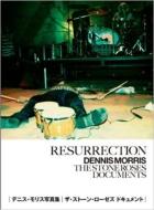 RESURRECTION ザ・ストーン・ローゼズドキュメント デニス・モリス写真集