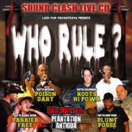 WHO RULE? -SOUND CLASH-LIVE CD