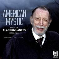 American Mystic-music Of Hovhaness Centennial Collection: Schwarz / Seattle So Shanghai Q Etc