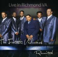 Reunited Live In Richmond Va