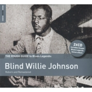 Rough Guide To Blues Legends: Blind Willie Johnson