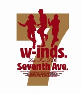 "w-inds.Live Tour 2008 ""Seventh Ave."" (Blu-ray)"