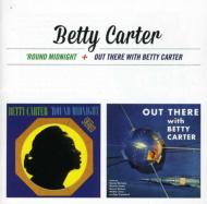 Around Midnight / Out There With Betty Carter