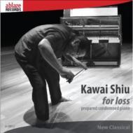 Kawai Shiu/For Loss