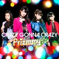 Prizmmy☆/Crazy Gonna Crazy 初回限定ハッピープライス版☆(+dvd)