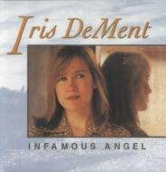 Infamous Angel (180グラム重量盤)