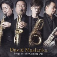 Songs For The Coming Day: 雲井雅人 Saxophone Quartet