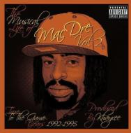 Musical Life Of Mac Dre 2: True To The Game Years 1992-1995