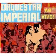 Orquestra Imperial Ao Vivo