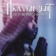 Life And Rhymes Of Heaven Sent Episode 1