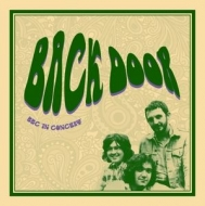 Back Door/Bbc In Concert (180gr)