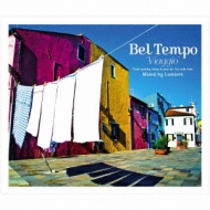 Bel Tempo Viaggio 〜good Quality Bossa & Jazz For The Cafe Time〜