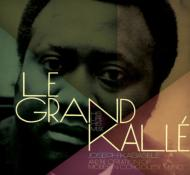 Grand Kalle: His Life His Music