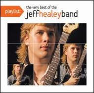Playlist: The Very Best Of Jeff Healey