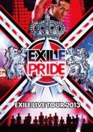 "EXILE LIVE TOUR 2013 ""EXILE PRIDE"""