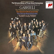 Antiphonal Music Of Gabrieli: Philadelphia Cleveland Chicago Brass Ensemble +j.s.bach