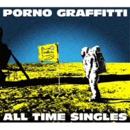 "PORNOGRAFFITTI 15th Anniversary ""ALL TIME SINGLES"""