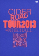 "UNISON SQUARE GARDEN ""CIDER ROAD""TOUR 2013 〜4th album release tour〜@NHKホール"