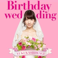 Birthday wedding (+DVD)[First Press Limited Type A: Trading Card / Application Form]